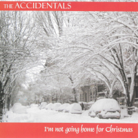 Not Going Home For Christmas The Accidentals