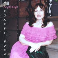 Angel Sings Margaret Dorn
