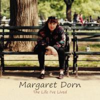 The Life I've Lived Margaret Dorn
