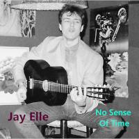 No Sense Of Time Jay Elle