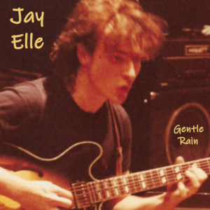 Gentle Rain Jay Elle